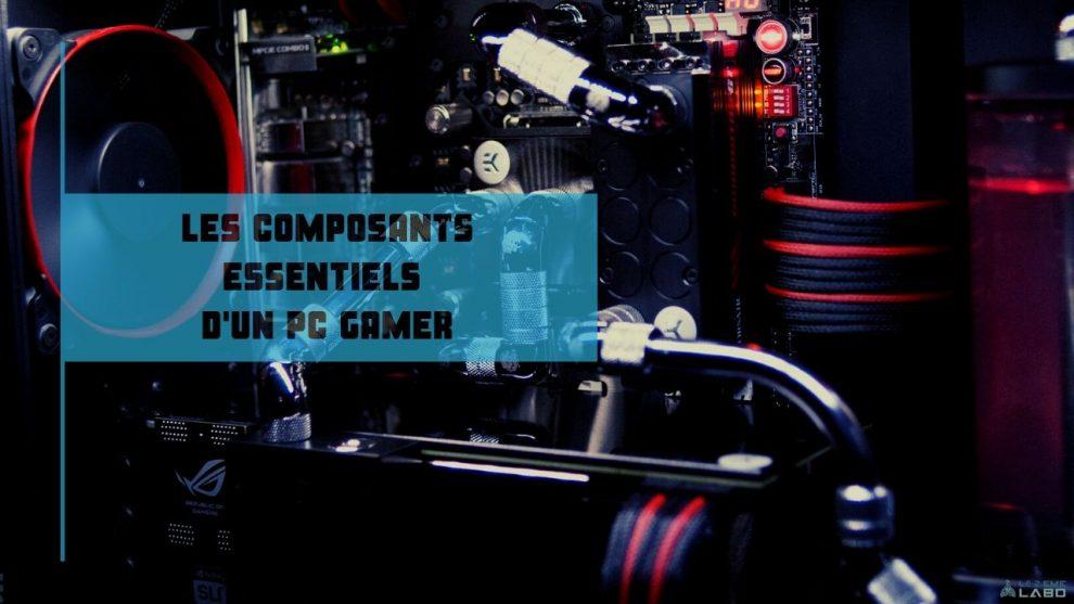 liste composants pc gamer