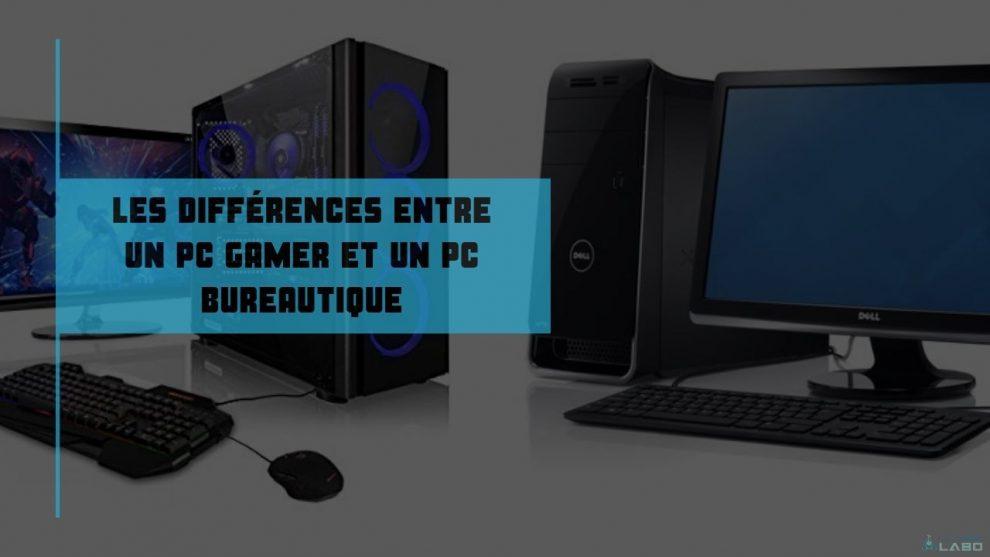 pc bureautique ou pc gamer