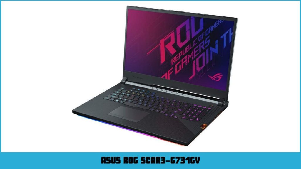 pc portable gamer Asus ROG SCAR3-G731GV-EV027T i7