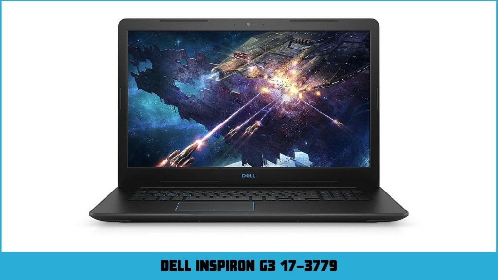 pc portable gaming Dell Inspiron G3 17-3779