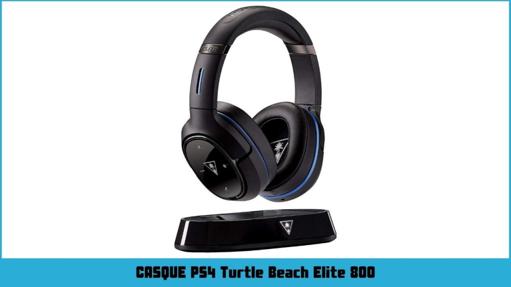 casque ps4 sans fil Turtle Beach Elite 800