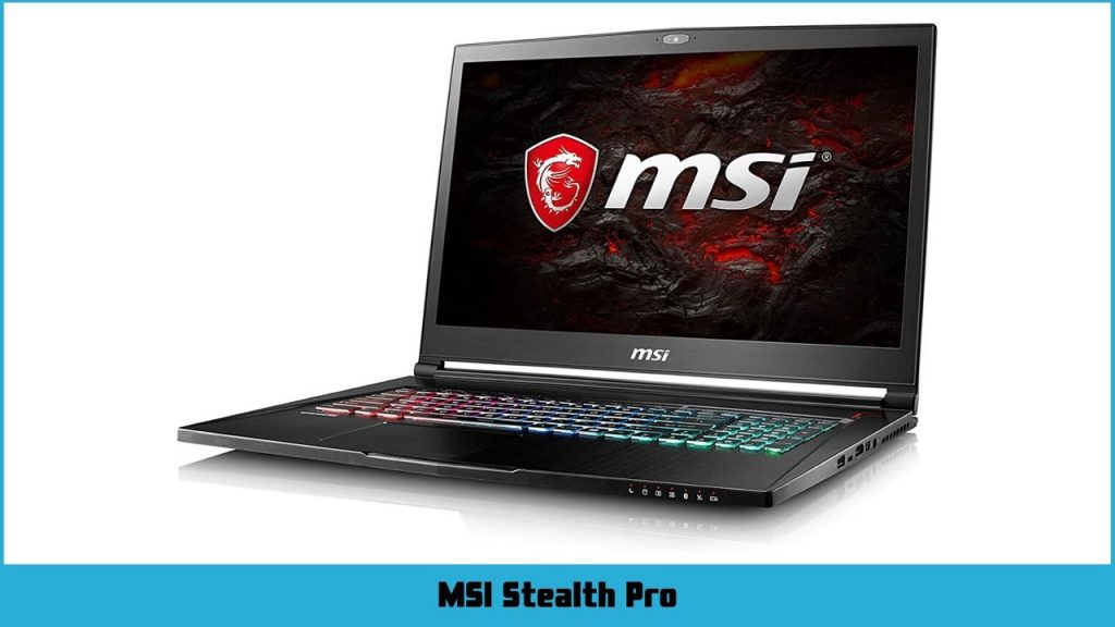 pc portable gamer MSI GS73VR 7RF Stealth Pro