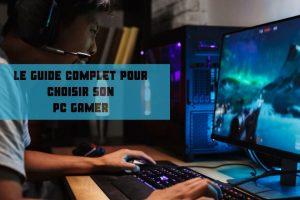 meilleur pc gamer - comparatif et avis